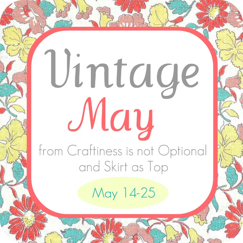 Vintage May by Skirt as Top and Craftiness is Not Optional